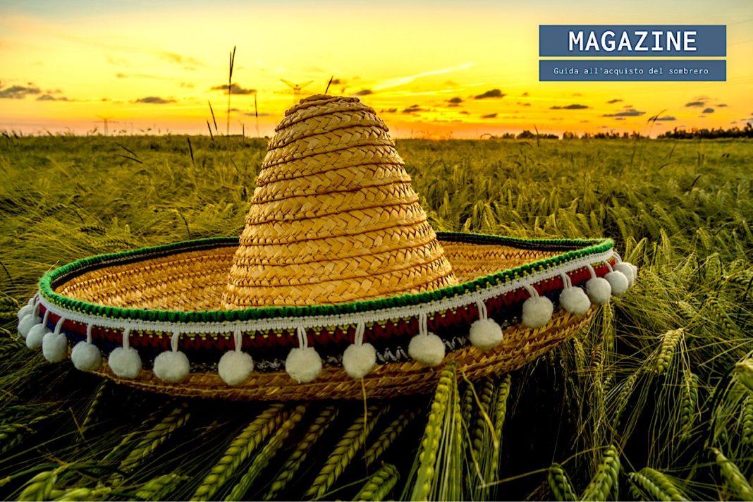 Guida all'acquisto del sombrero messicano