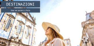 Cosa non perdere a Porto, la destinazione europea del 2017