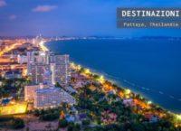 Pattaya, la meta balnera della Thailandia