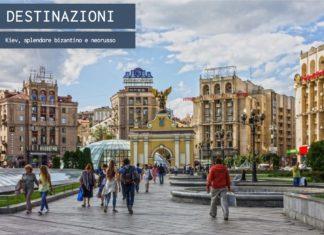 Kiev, splendore bizantino e neorusso