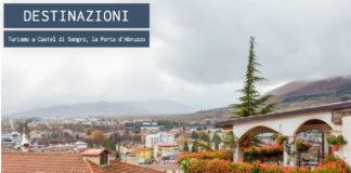 Turismo a Castel di Sangro, la Porta d'Abruzzo