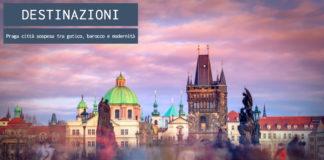 Praga: città sospesa tra gotico, barocco e modernità