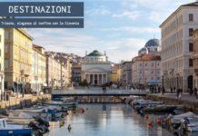 Trieste, eleganza al confine e fascino indiscusso