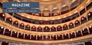 I teatri dell'Ucraina