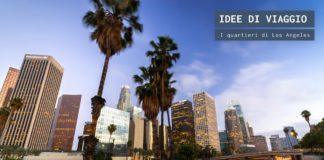 I quartieri di Los Angeles