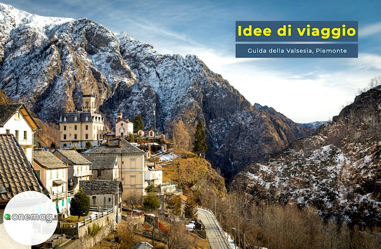 Cosa vedere a Valsesia, turismo nella valle più verde d'Italia