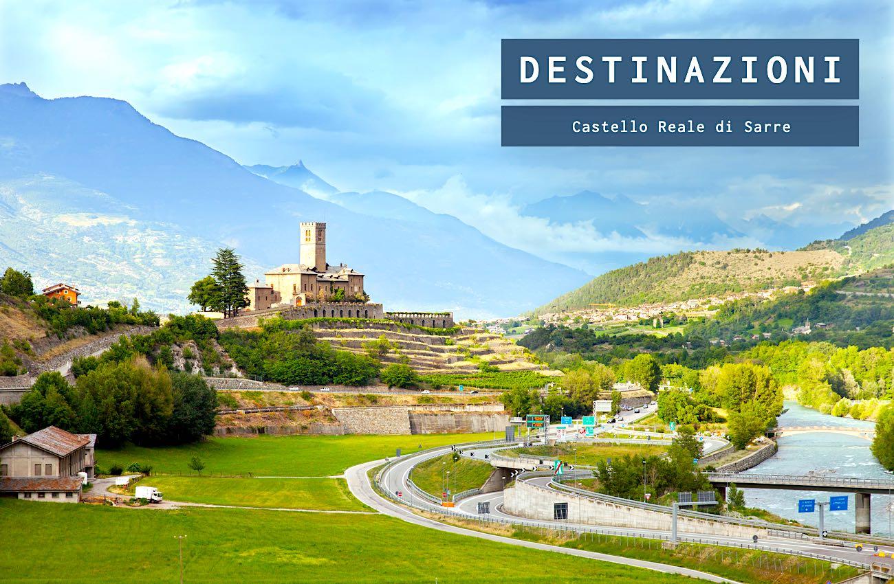 La storia del Castello Reale di Sarre