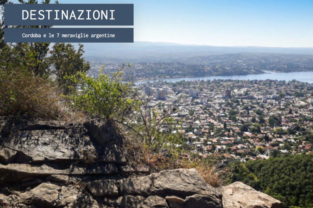 Cordoba e le 7 meraviglie argentine