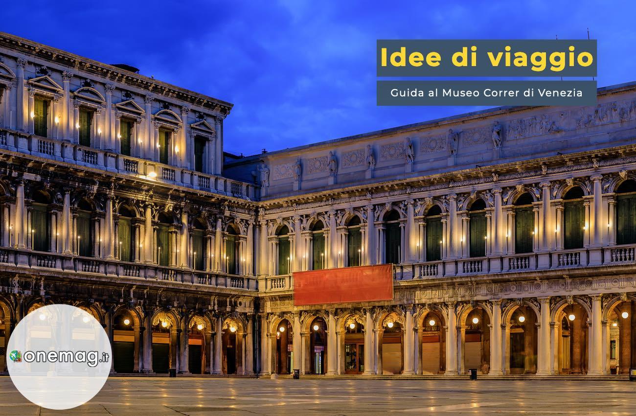 Guida al Museo Correr di Venezia