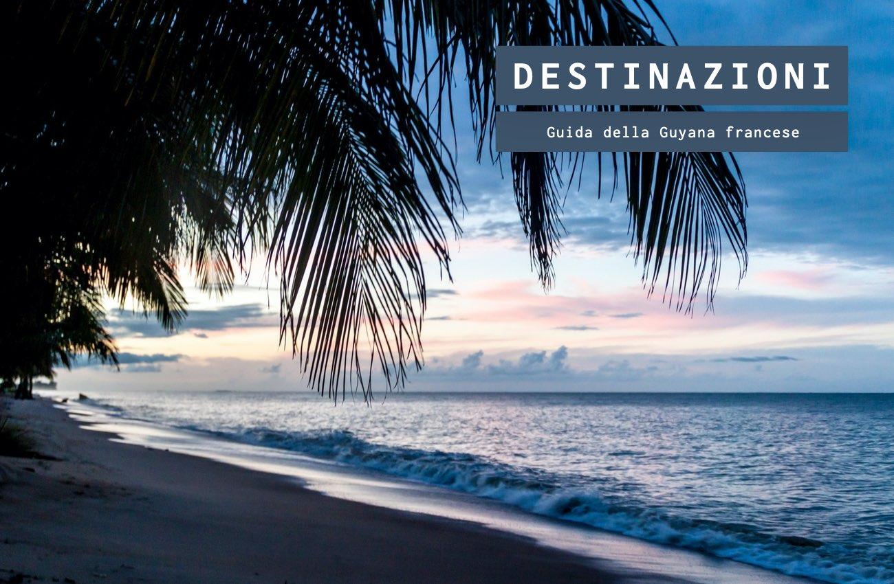 La ricchezza naturale e tradizionale della Guyana francese