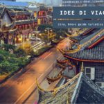 Cosa visitare in Cina