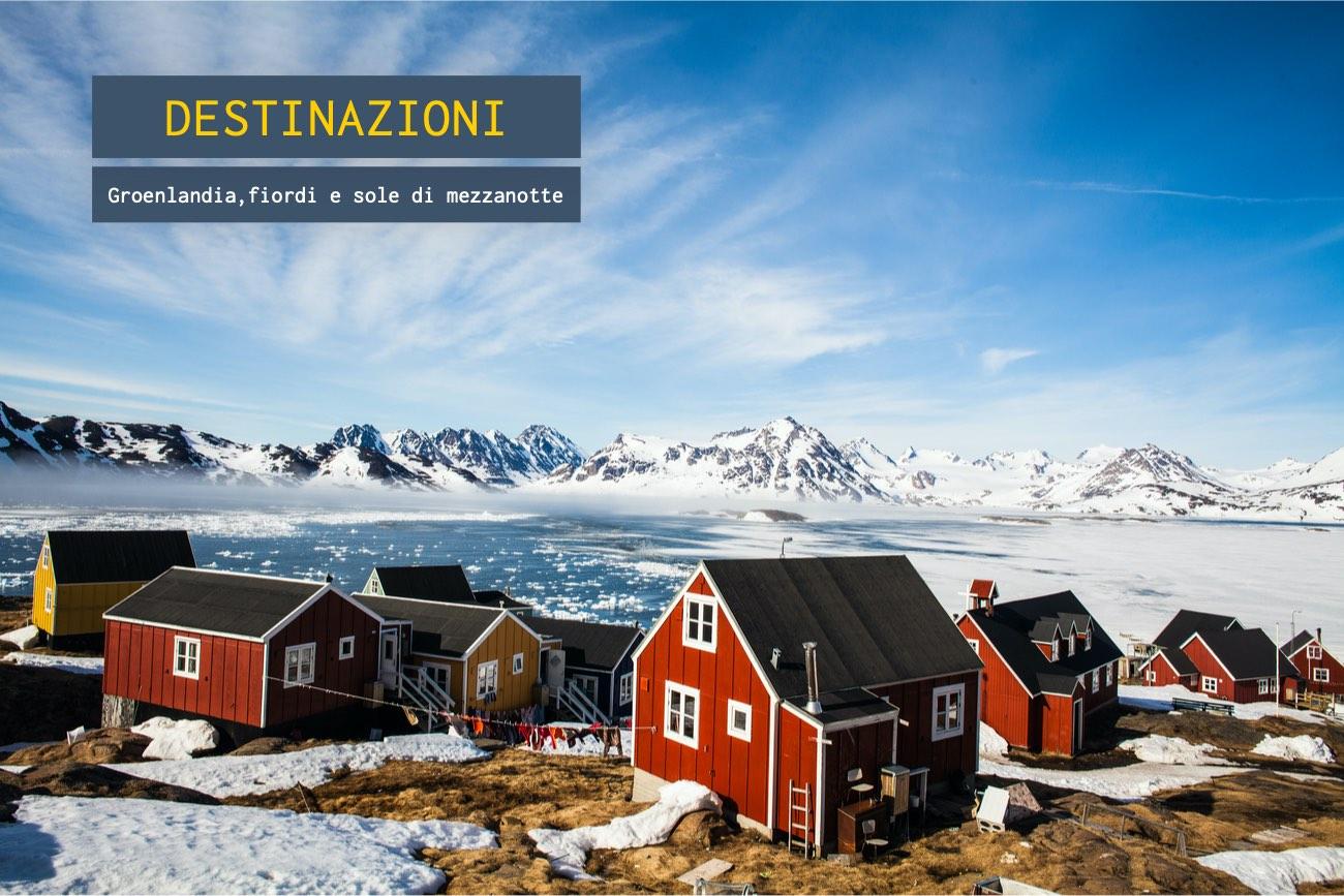 Groenlandia, fiordi e sole di mezzanotte