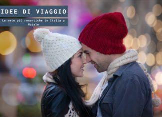 Le mete più romantiche in Italia a Natale