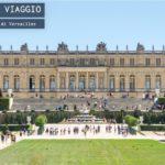 Il Castello di Versailles in breve