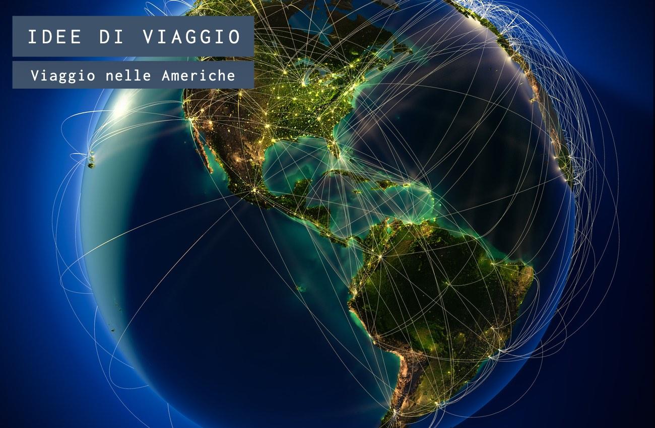 Viaggio nelle Americhe