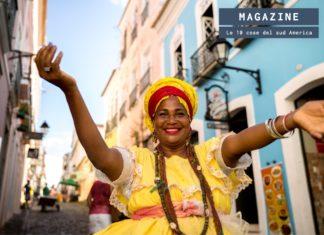Le 10 cose da non perdere in sud America