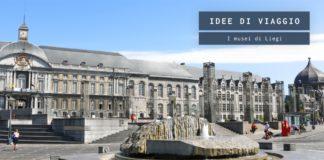 Cosa visitare a Liegi