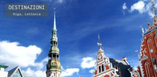Cosa vedere a Riga, Lettonia