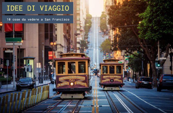 10 cose da vedere a San Francisco