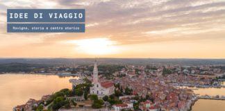 Rovigno, storia e centro storico della città della Croazia
