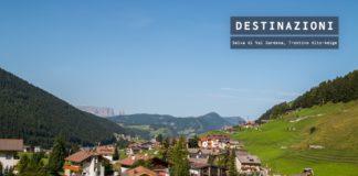 Visitare Selva di Val Gardena, lo splendore delle Dolomiti