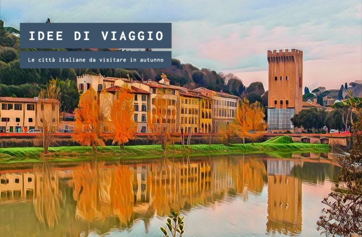 Autunno, le città italiane ideali da visitare in un weekend