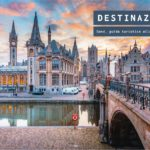 Cosa vedere a Gand (Gent), guida turistica alla città belga