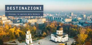 Guida di Chisinau, cosa vedere nella capitale della Moldavia