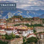 Visitare Lhasa, cosa vedere nella capitale del Tibet