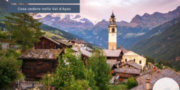Cosa vedere nella Val d'Ayas
