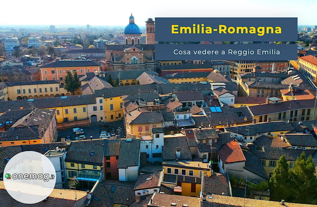 Cosa vedere a Reggio Emilia