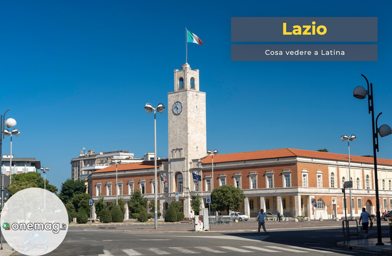 Cosa vedere a Latina, Lazio