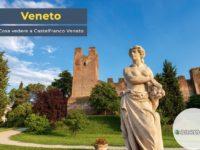 Cosa vedere a Castelfranco Veneto, Treviso