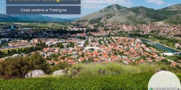 Cosa vedere a Trebigne
